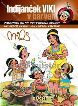 Indijanček Viki v barvah
